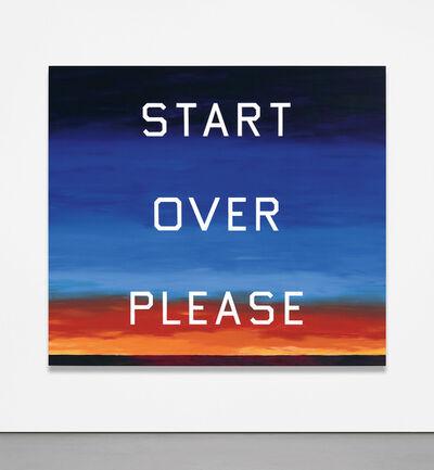 Ed Ruscha, 'Start Over Please', 2015