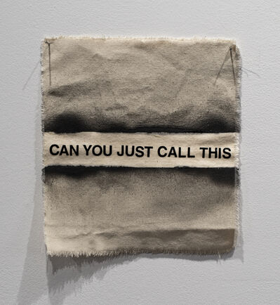 Moira Ness, 'Can You Just Call This', 2019