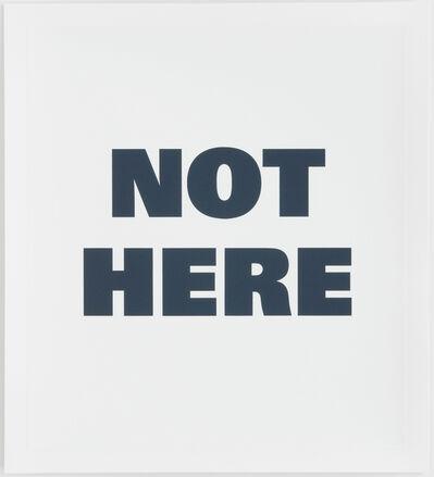 Remy Zaugg, 'NOT HERE', 1990-1995
