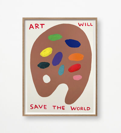 David Shrigley, 'Art Will Save the World', 2019