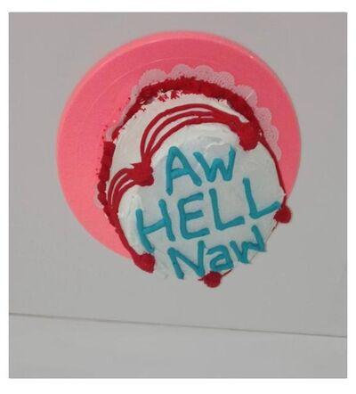 Trong Gia Nguyen, 'Aw Hell Naw', 2015