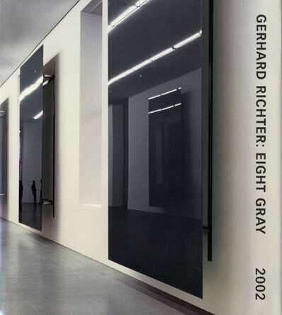 Gerhard Richter, 'Gerhard Richter: Eight Gray ', 2002