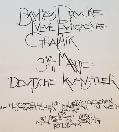 """Bauhaus Artists, ' """"Neue europäische Graphik"""" 3rd Portfolio German Artists', 1921"""