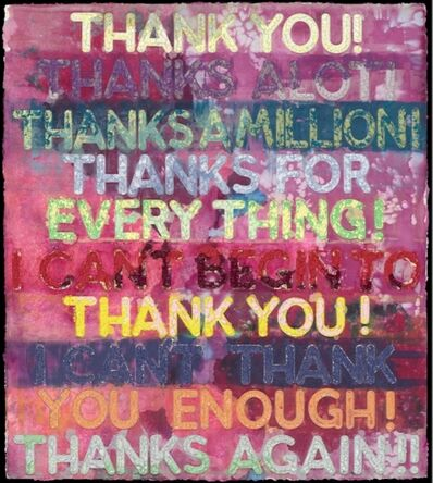 Mel Bochner, 'Thank You ', 2019