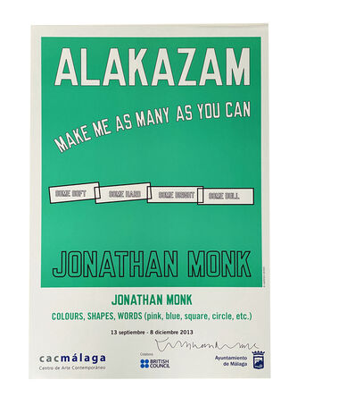 Jonathan Monk, 'Alakazam- Make Me As Many As You Can', 2013