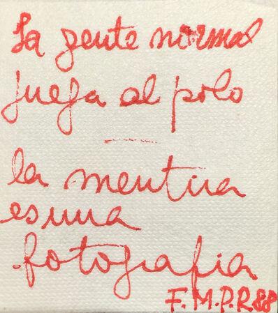 Federico Manuel Peralta Ramos, 'La gente normal juega al polo', 1988