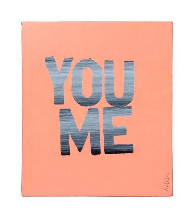 Matthew Heller, 'You Me', 2016