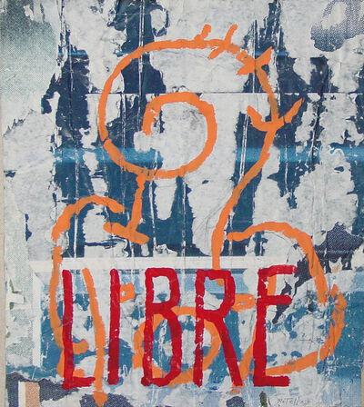 Mimmo Rotella, 'Libre', ca. 1980