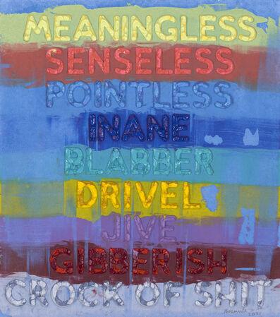 Mel Bochner, 'Meaningless (MB6239)', 2021