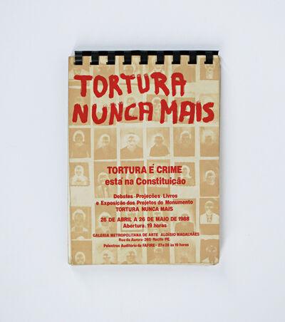 Paulo Bruscky, 'Tortura Nunca Mais', 1988