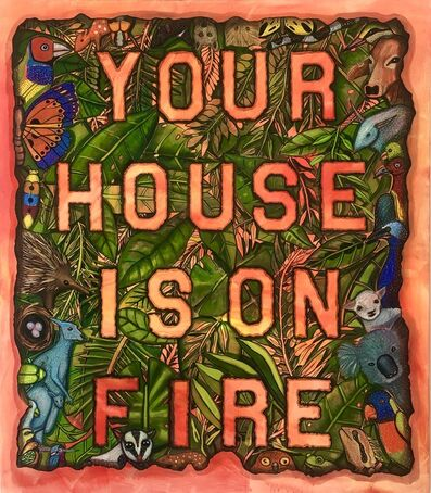 Celina Teague, 'Your House is on Fire', 2020