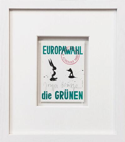 Joseph Beuys, 'Der Unbesiegbare. Europawahl - die Grünen', 1979