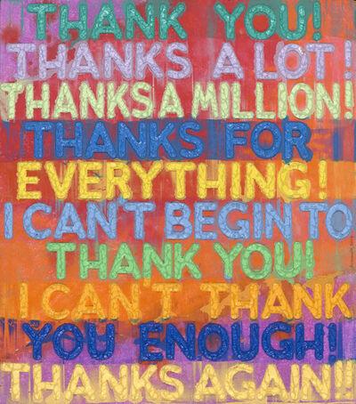Mel Bochner, 'Thank You', 2019