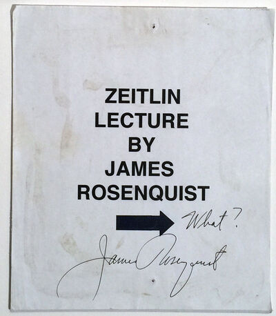 James Rosenquist, 'James Rosenquist Signature on Sign, from his exhibition 1992, CSULB, UNIQUE RARE', 1992
