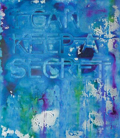 Rero, 'Untitled (I CAN KEEP A SECRET...)', 2018