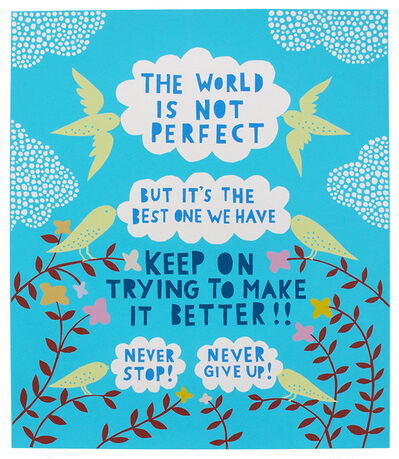 Rob Ryan, 'The World is Not Perfect', 2018
