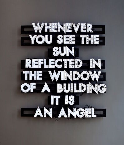 Robert Montgomery, 'Whenever You See The Sun ', 2009