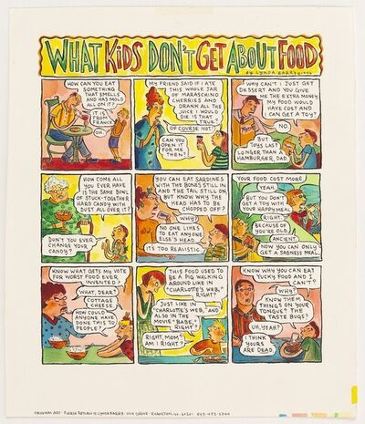 Lynda J. Barry, 'What Kids Don't Get About Food', 1996