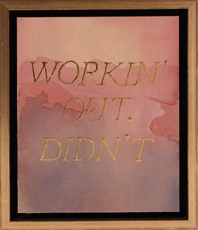 Ben Skinner, 'Workin' Out, Didn't', 2017