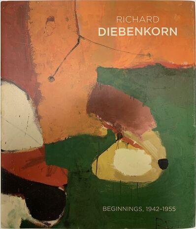 917 Fine Arts Corp., 'Richard Diebenkorn: Beginnings, 1942-1955 (Hardcover)', 2017