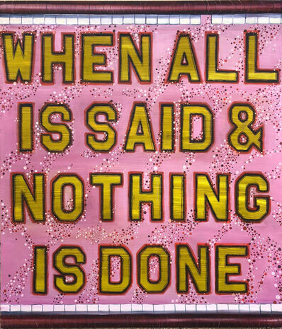 Celina Teague, 'When All is Said & Nothing is Done', 2021