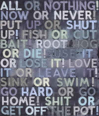 Mel Bochner, 'All Or Nothing ', 2020
