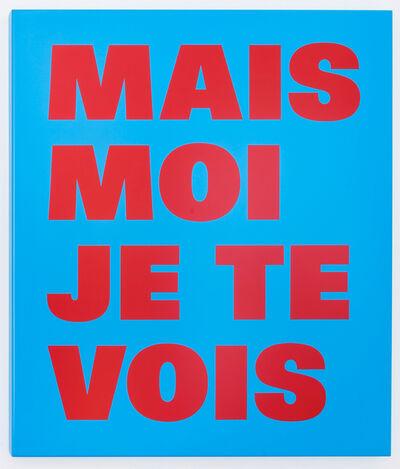 Remy Zaugg, 'MAIS MOI JE TE VOIS (Nr. 05)', 1994-1999