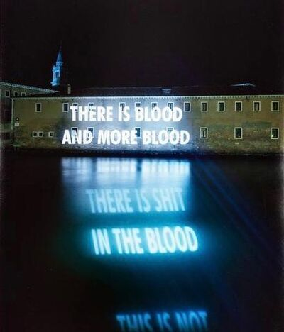 Jenny Holzer, 'There is Blood and More Blood', 2001