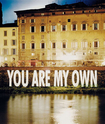 Jenny Holzer, 'You Are My Own', 1999
