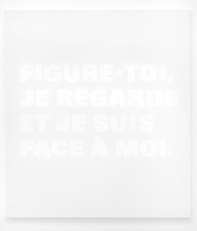 Remy Zaugg, 'FIGURE-TOI;/JE REGARDE/ET JE SUIS/FACE À MOI., N.T.105a(2)', 2002