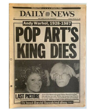 "Andy Warhol, '""Pop Art's King Dies"", New York Daily News, February 23, 1987.', 1987"