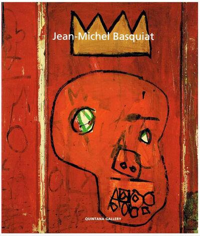 Jean-Michel Basquiat, 'Jean-Michel Basquiat Quintana Gallery Exhibition Catalog', 1998
