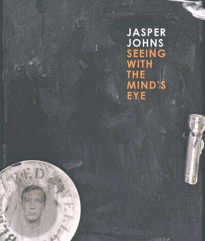 "Jasper Johns, 'Jasper Johns, ""Seeing with the Mind's Eye""', 2012"