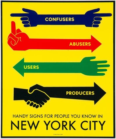Stephen Powers, 'Handy Signs for People You Know in New York City', 2006