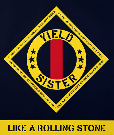 Robert Indiana, 'Yield Sister, Like a Rolling Stone', 2017