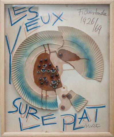 Hans Richter, 'Les Yeux Sur Le Plat', 1926/1969
