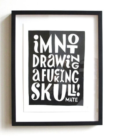 Parra, ''I'm Not Drawing A F*cking Skull! Mate', 2013