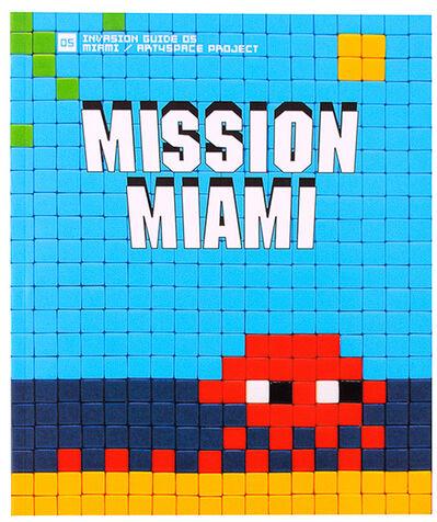 Invader, 'MISSION MIAMI (Invasion Guide #5)', 2012