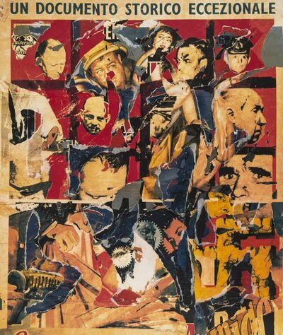 Mimmo Rotella, 'Un Documento Storico Eccezionale', 1990