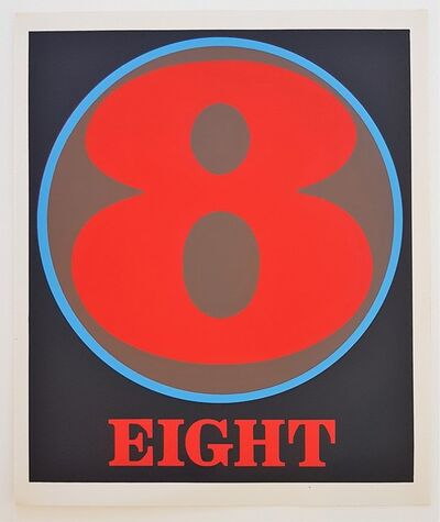 "Robert Indiana, 'Numbers Suite: ""Eight""', 1968"
