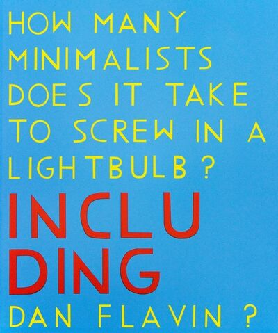 David X Levine, 'How Many Minimalists Does It Take to Screw In A Lightbulb?', 2015