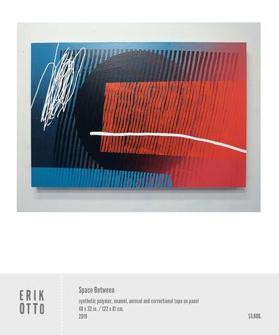 Erik Otto, 'Space Between', 2018