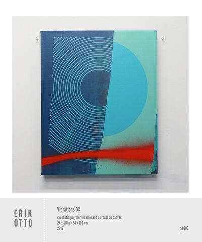 Erik Otto, 'Vibrations 03', 2018