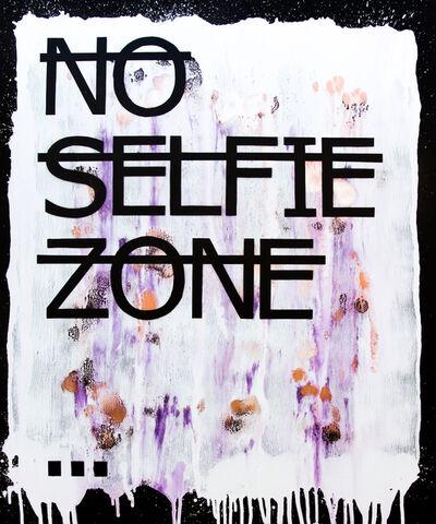 Rero, 'Untitled (NO SELFIE ZONE...)', 2018