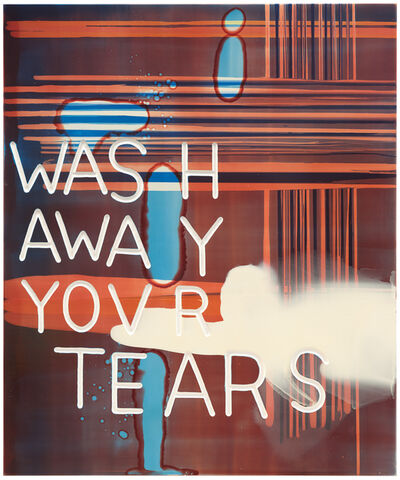 Graham Gillmore, 'Wash Away Your Tears ', 2007