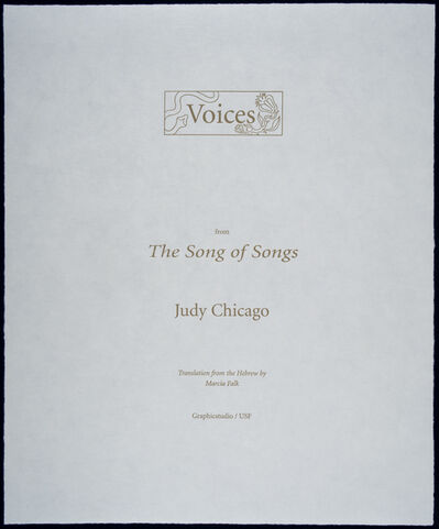 Judy Chicago, 'Voices from the Song of Songs', 1998/2000