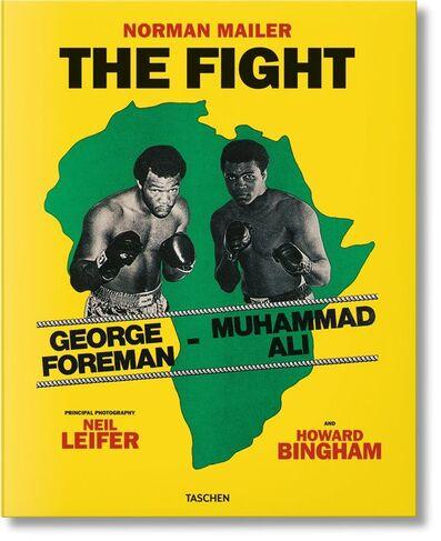 Norman Mailer, 'Norman Mailer. Neil Leifer. Howard Bingham. The Fight.', 2016