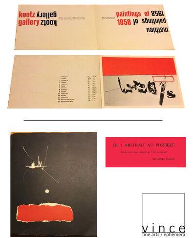 """Georges Mathieu, '2-PIECE SET: """"Mathieu Paintings of 1958"""", Exhibition Invitation  &  """"De l'Abstrait Au Possible. Jalons Pour Une ..."""", 1959, Exhibition Catalogue', 1958 / 1959"""