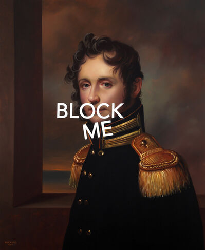 Shawn Huckins, 'Portrait of a Young Gentleman: Block Me', 2020