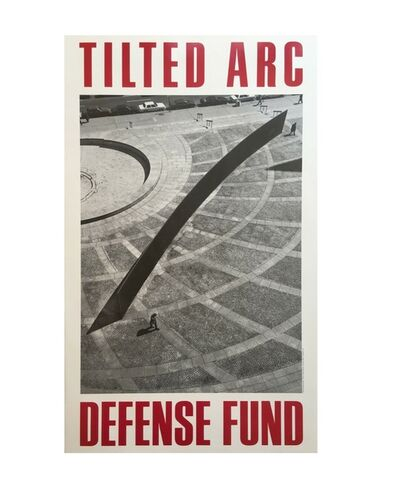 "Richard Serra, '""Tilted Arc Defense Fund"", 1985, Poster, Limited Edition, Leo Castelli Gallery NYC', 1985"